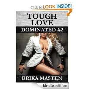 Tough Love: Dominated #2: Erika Masten:  Kindle Store