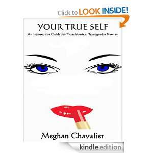 True Self: An Informative Guide For Transitioning Transgender Women