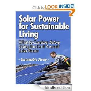 Solar Power for Sustainable Living (What to Consider Before Going the