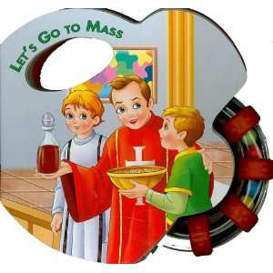 Lets Go to Mass (St. Joseph Rattle Board Books