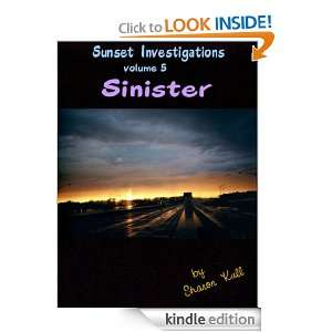 Sinister (Sunset Investigations): Sharon Kull:  Kindle