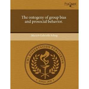 The ontogeny of group bias and prosocial behavior