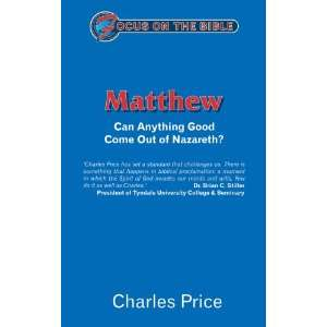 Focus on the Bible Commentaries) (9781857922851): Price Charles: Books