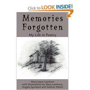 Memories Forgotten: My Life in Poetry (9780595222148