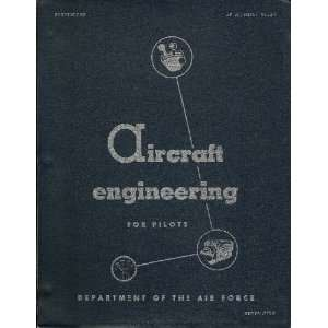 FOR PILOTS Aj Manual 51 42: Department Of The Air Force: Books