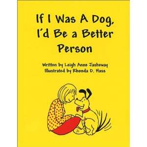 Be a Better Person (9780967448633): Leigh Anne Jasheway: Books