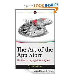 The Art of the App Store The Business of Apple Development Tyson