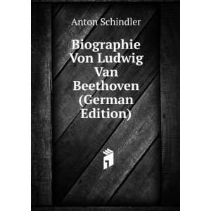 Van Beethoven (German Edition) (9785874184896): Anton Schindler: Books