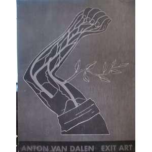EXIT ART   SEPTEMBER 17   OCTOBER 29, 1988: ANTON VAN DALEN: Books
