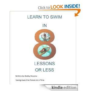 Learn to Swim in 8 Lessons or Less (1): Bobby Broome: