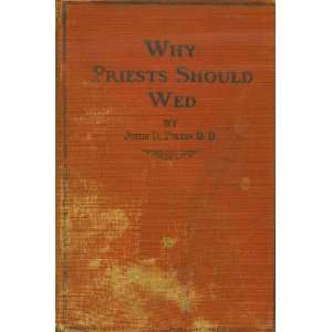 Why Priests Should Wed: Books
