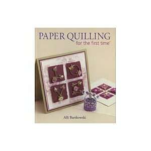 Lark Books: Paper Quilling For The First Time: Arts, Crafts & Sewing