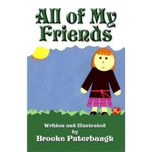 All of My Friends (9781413732665) Brooke Puterbaugh Books