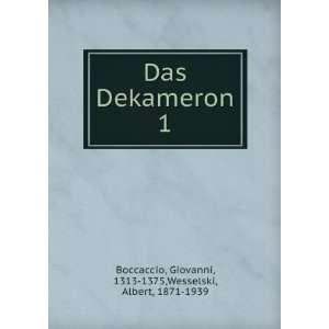 Das Dekameron. 1 Boccaccio Giovanni Books