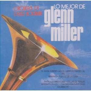 Lo Mejor De Glenn Miller Orquesta De Peter Borman 100