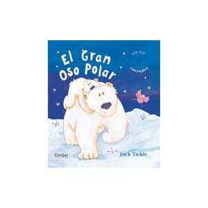 El gran oso polar (Libros cu cu sorpresa series): Jack Tickle