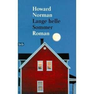 Lange helle Sommer. (9783442721382) Howard Norman Books