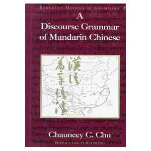 Berkeley Models of Grammars) (9780820438900) Chauncey C. Chu Books