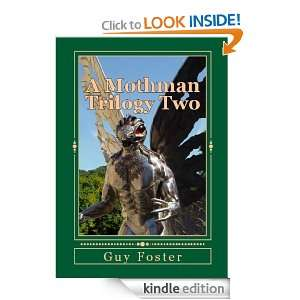 Mothman Trilogy Two: Guy Foster:  Kindle Store