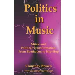 From Beethoven to Hip Hop [Paperback] Courtney Brown Books