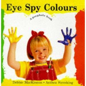Spy Colours (Peep hole Books) (9780711205147) Debbie Mackinnon Books