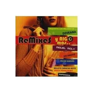 Remixes Y Algo Mas Varios REMIXES Y ALGO MAS Music
