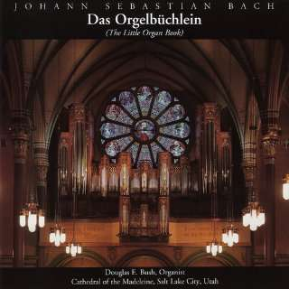 (The Little Organ Book)   Johann Sebastian Bach   Douglas E