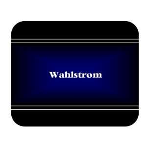 Personalized Name Gift   Wahlstrom Mouse Pad: Everything Else