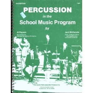 Percussion in the School Music Program Al Payson Books