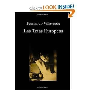 Las Tetas Europeas (Spanish Edition) (9780557373567