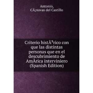 (Spanish Edition): C�¡novas del Castillo Antonio: Books