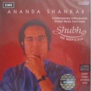 Shubh the Auspicious: Ananda Shankar, Anada Shankar: Music