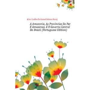 Portuguese Edition): #José Coelho Da Gama E Abreu Marajó: Books
