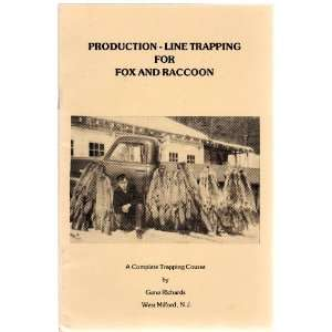 Production Line Trapping for Fox and Raccoon Gene Richards Books