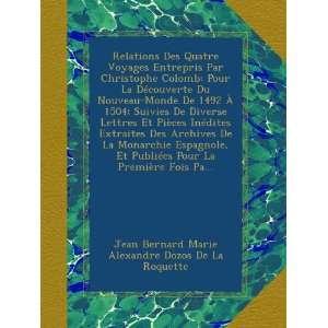 Jean Bernard Marie Alexandre Dozos De La Roquette:  Books