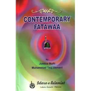 Contemporary Fatawa: Mufti Muhammad Taqi Usmani: Books