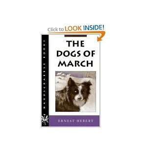 THE DOGS OF MARCH Ernest Hebert Books