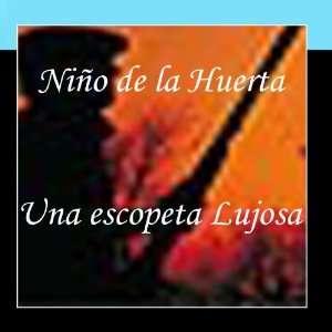 Una Escopeta Lujosa: El Niño de La Huerta: Music