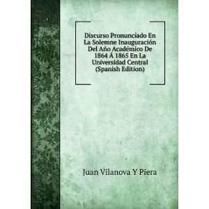 La Universidad Central (Spanish Edition) Juan Vilanova Y Piera Books