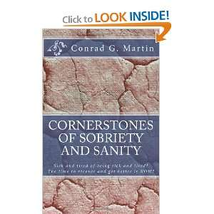 of Sobriety and Sanity (9781453614259): Conrad G. Martin: Books
