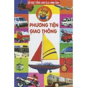 Phuong Tien Giao Thong Be Hoc Tieng Anh Qua Hinh Anh (Vietnamese