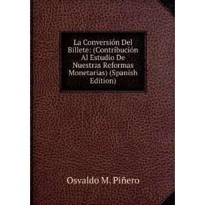La Conversión Del Billete (Contribución Al Estudio
