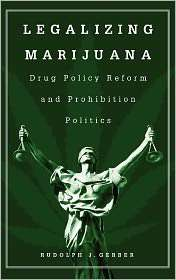 Legalizing Marijuana, (0275974480), Rudolph Gerber, Textbooks   Barnes