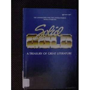 of Rejection Solid Gold A Treasury of Great Literature: various: Books