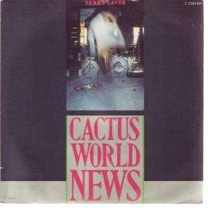 LATER 7 INCH (7 VINYL 45) SPANISH MCA 1986: CACTUS WORLD NEWS: Music
