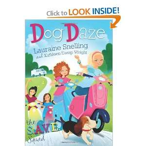 Book 1: Dog Daze (9781616265601): Lauraine Snelling, Kathleen Wright
