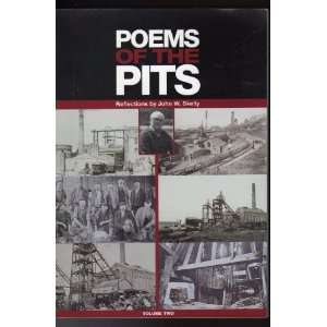 Pits  Reflections by John W Skelly  Volume 2: John W Skelly: Books