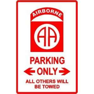 82d AIRBORNE DIVISION PARKING sign * army