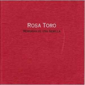 Rosa Toro   Memorias De Una Semilla Rosa Toro  Books