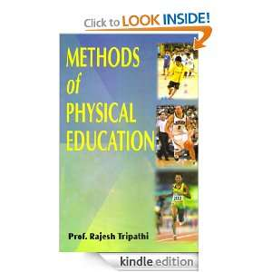Methods of Physical Education: Prof. Rajesh Tripathi: